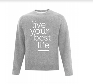 Live Your Best Life Crew Sweater