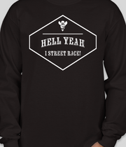 Hell Yeah I Street Race! Merch
