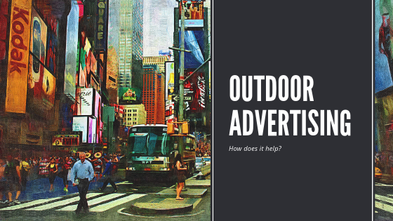 How Does Outdoor Promotional Advertising Help