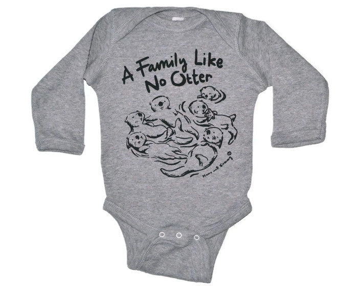 Family Like no Otter Onesie | Momo and Sammy Clothing Co.