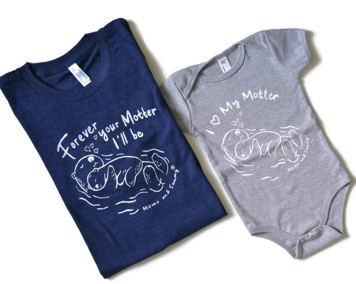 Forever your Motter / I Love my Motter - Matching Shirts