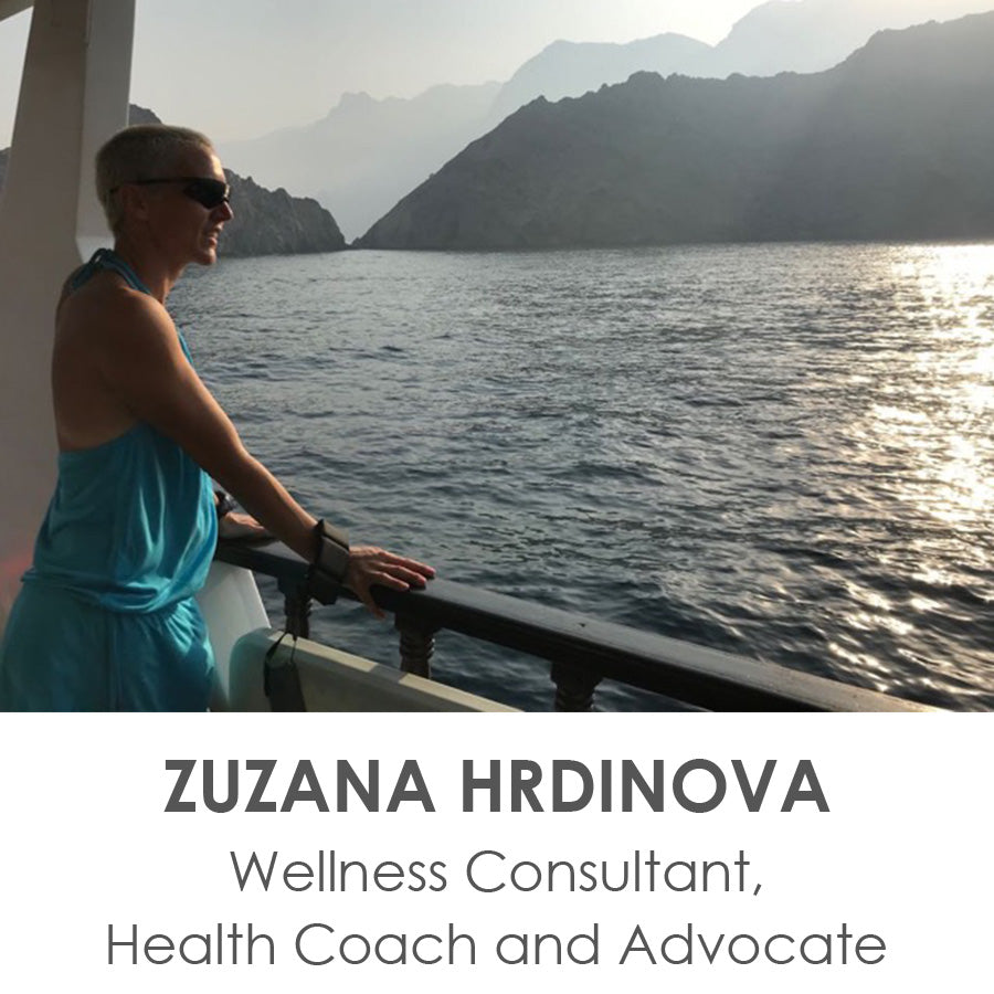 Zuzana Hrdinova - Wellness Consultant, Health Coach and Advocate