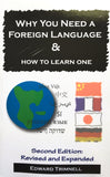 CLOSEOUT: WHY YOU NEED A FOREIGN LANGUAGE & HOW TO LEARN ONE