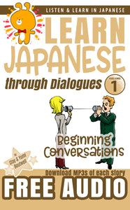 Learn Japanese through Dialogues Volume 1: Beginning Conversations [Paperback + Digital Download] - The Japan Shop
