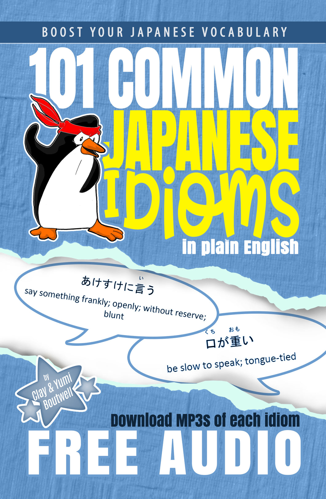 101 Common Japanese Idioms in Plain English [Paperback + Digital Download] - The Japan Shop