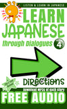 Learn Japanese through Dialogues Volume 4: Directions - The Japan Shop