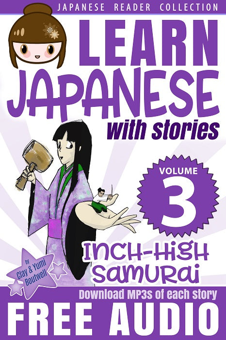 Japanese Reader Collection Volume 3: The Inch-High Samurai Paperback [+ Instant Digital Download] - The Japan Shop