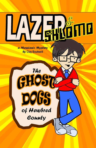 Lazer & Shlomo: The Ghost Dogs of Hewbred County [Paperback] - The Japan Shop