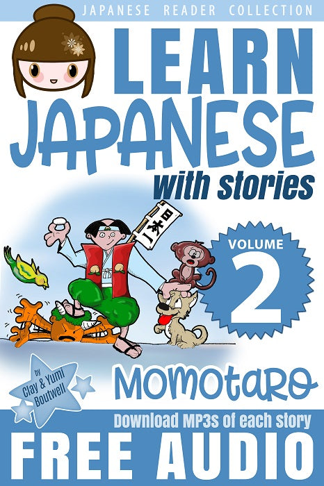 Japanese Reader Collection Volume 2: Momotaro, the Peach Boy Paperback [+ Instant Digital Download] - The Japan Shop