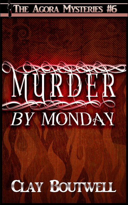 Murder by Monday | The Agora Mystery Series Book 6 [eBook + Audiobook Instant Download]