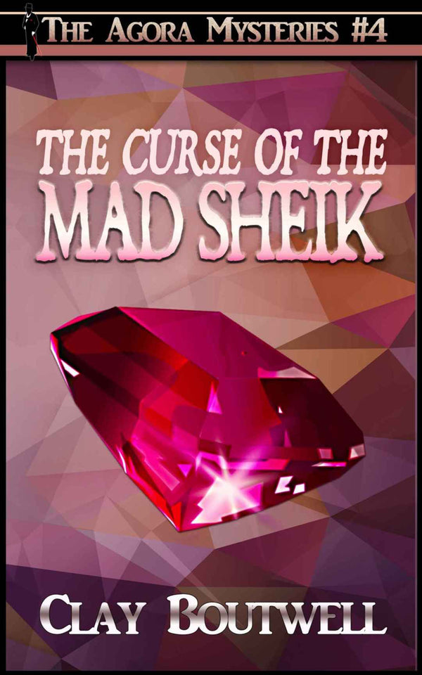 The Curse of the Mad Sheik | The Agora Mystery Series Book 4 [eBook + Audiobook Instant Download] - The Japan Shop