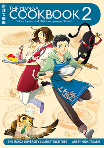 The Manga Cookbook Vol. 2: More Popular and Delicious Japanese Dishes! - The Japan Shop