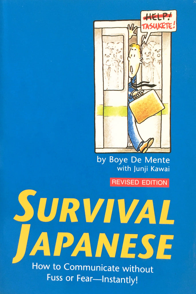 Survival Japanese How to Communicate without Fuss or Fear — Instantly! - The Japan Shop