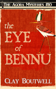 The Eye of Bennu | The Agora Mystery Series Book 10 [eBook + Audiobook Instant Download]