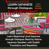 Learn Japanese through Dialogues Volume 3: at the Restaurant - The Japan Shop