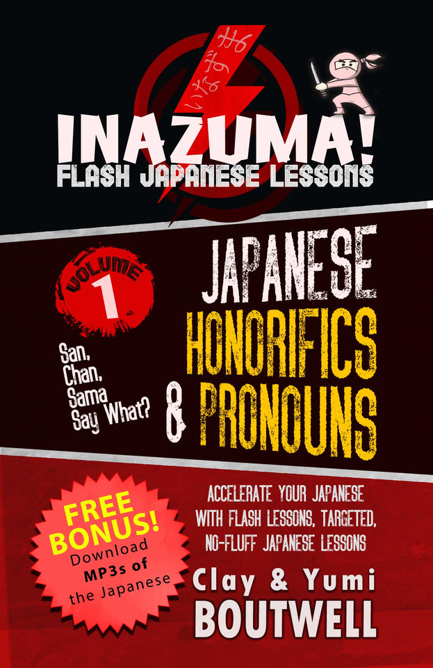 Inazuma #1: Japanese Honorifics & Pronouns - San, Chan, Sama, Say What? - The Japan Shop
