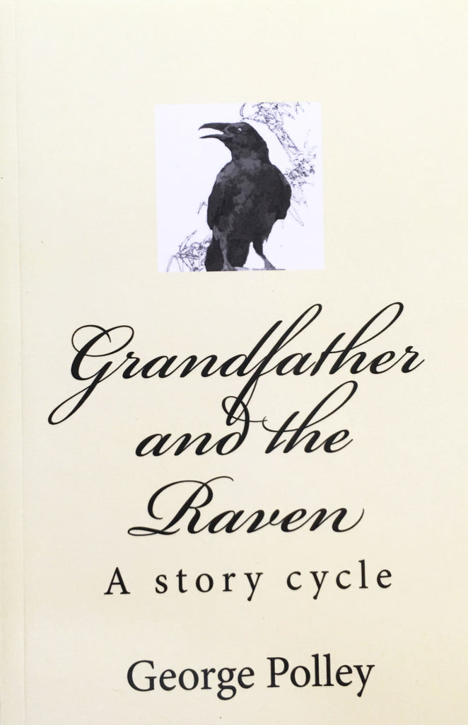 Grandfather and the Raven A Story Cycle - The Japan Shop