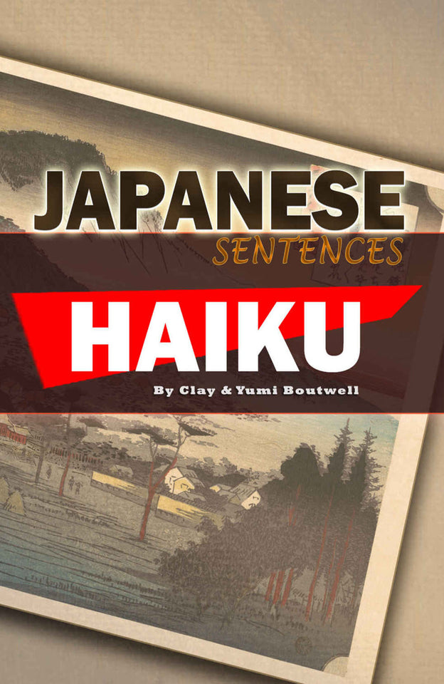 Japanese Sentences: Haiku - The Japan Shop