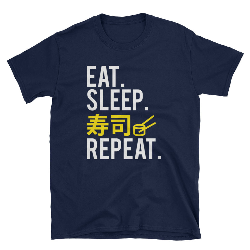 Eat Sleep Sushi in Japanese Repeat Sushi Lovers  Short-Sleeve Unisex T-Shirt - The Japan Shop