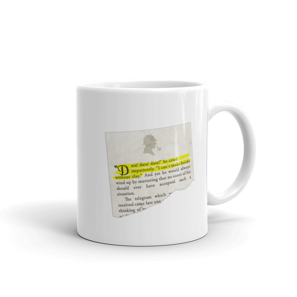 Data! Data! Data! Sherlock Holmes Quote Mug - The Japan Shop