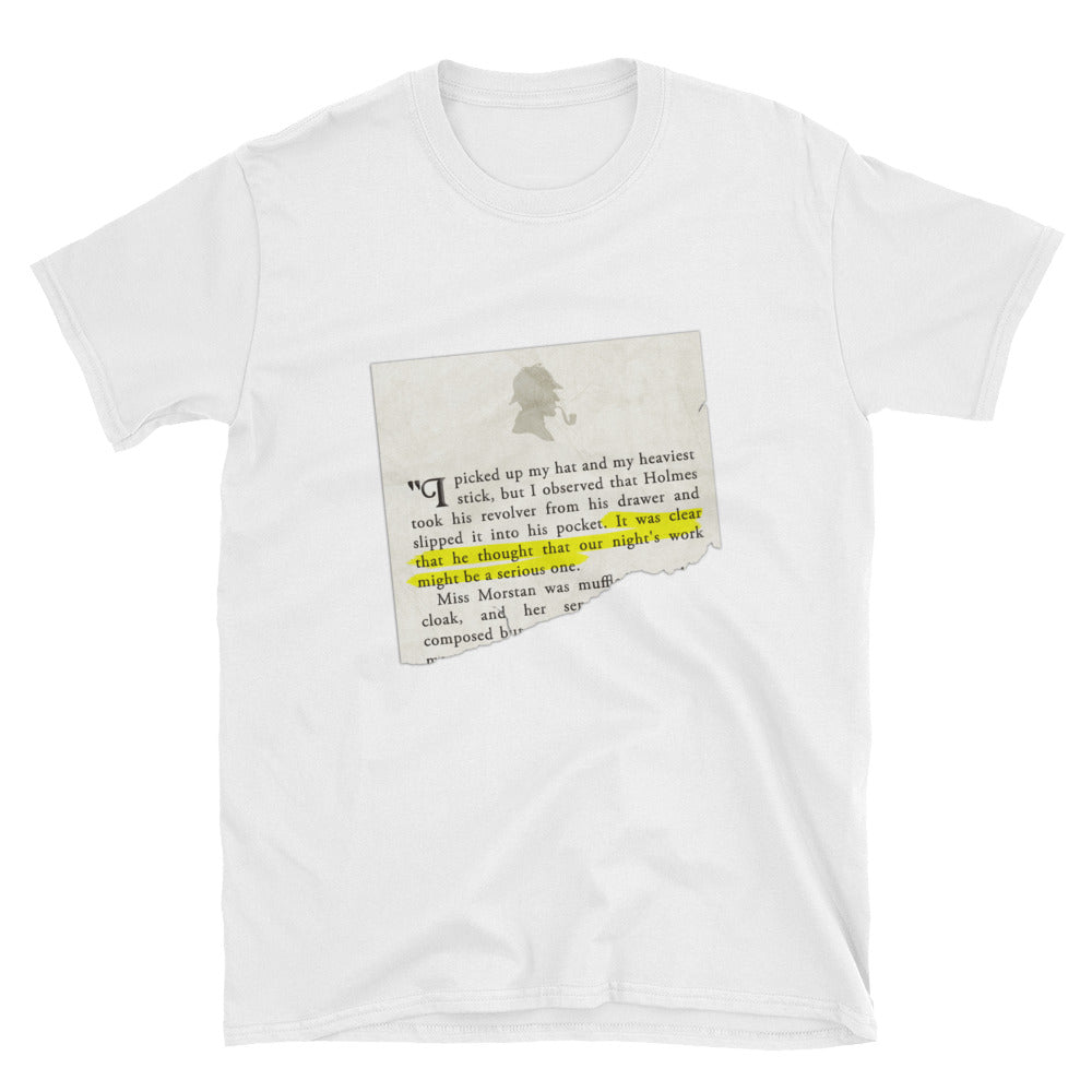 Our Night's Work Might be a Serious One Sherlock Holmes Short-Sleeve Unisex T-Shirt - The Japan Shop