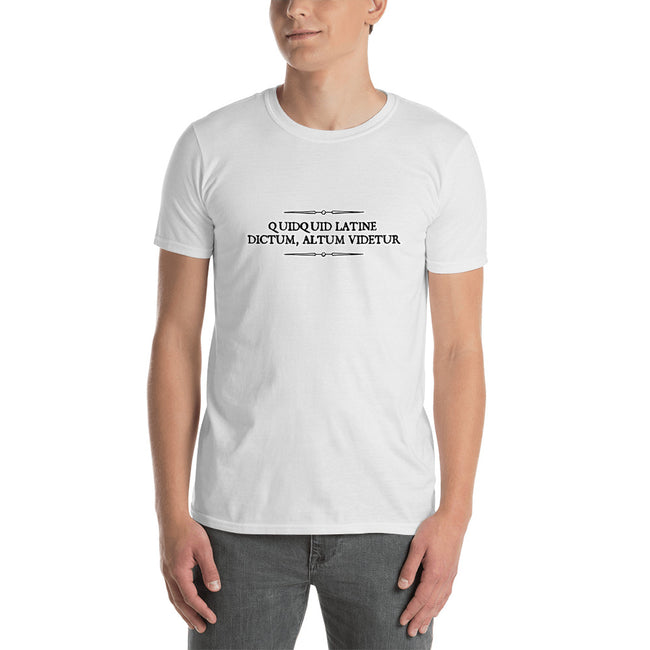 Quidquid Latine Dictum, Altum Videtur Latin Sounds Profound. Short-Sleeve Unisex T-Shirt - The Japan Shop