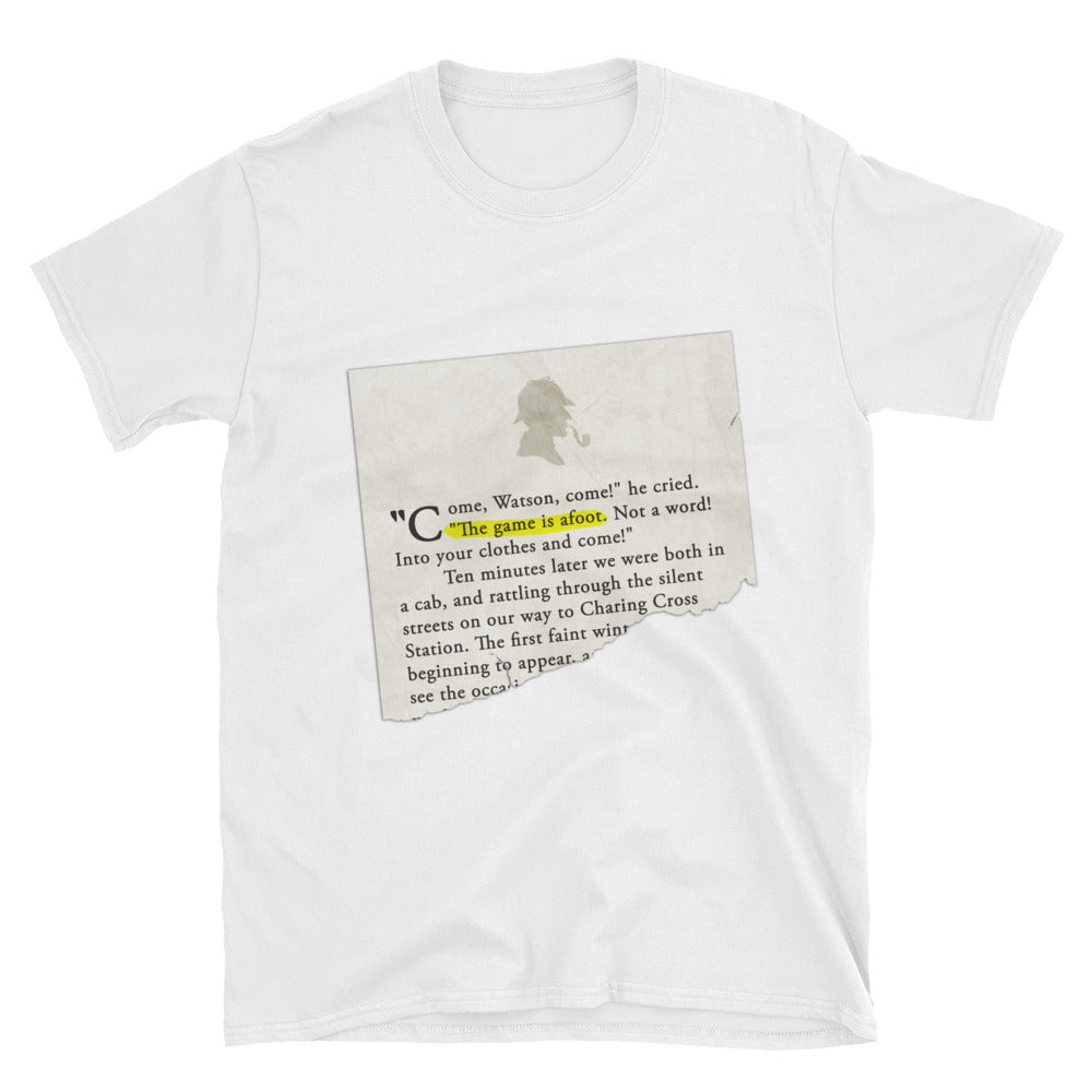 The Game is Afoot Sherlock Holmes Short-Sleeve Unisex T-Shirt - The Japan Shop