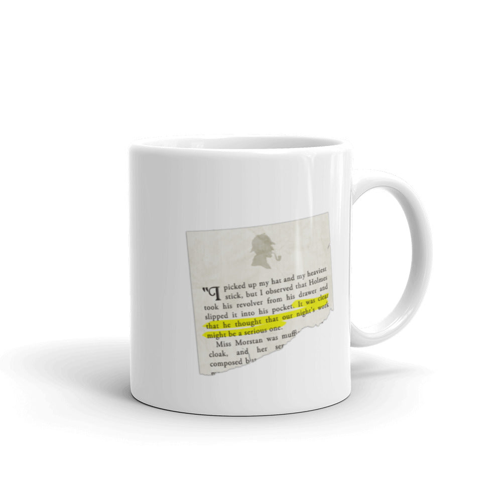 Our Night's Work Might be a Serious One Sherlock Holmes Quote Mug - The Japan Shop