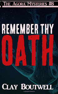 Remember Thy Oath | The Agora Mystery Series Book 8 [eBook + Audiobook Instant Download] - The Japan Shop