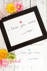 I Love You More, I Win Wall Art Craft Kit - Pink 11x14