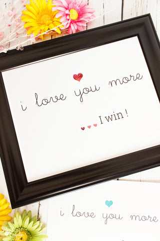 I Love You More, I Win Wall Art Print - pink and blue