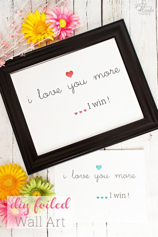 I Love You More, I Win Wall Art Craft Kit - Pink 8x10