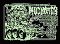 MUDHONEY - Santa Cruz 2008 by Dirty Donny (band signed)