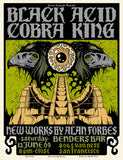 BLACK COBRA / ACID KING - San Francisco 2009 by Alan Forbes