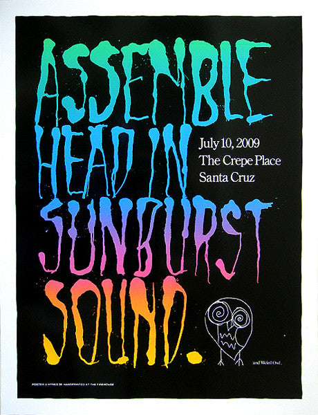 ASSEMBLE HEAD IN SUNBURST SOUND - Santa Cruz 2009 by Alan Hynes