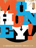 MUDHONEY - Seattle 2013 by Seattle Show Posters