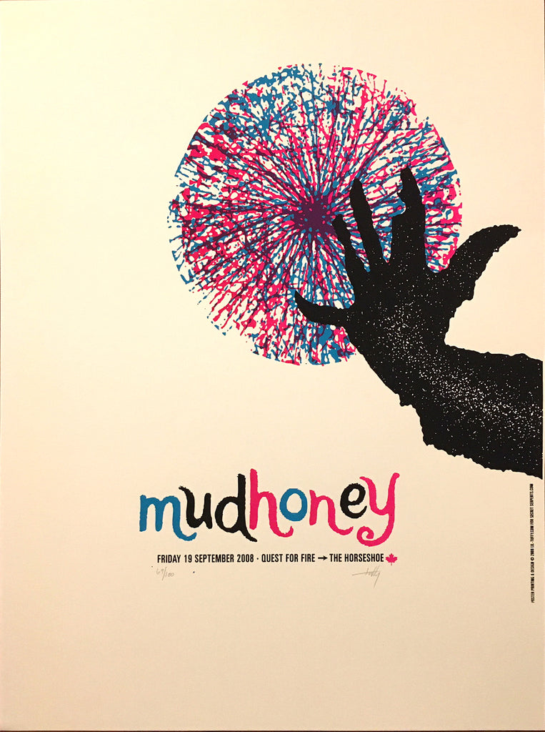 MUDHONEY - Toronto 2008 by Lil Tuffy (LAST COPY)