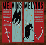 MELVINS / BIG BUSINESS - Los Angeles 2008 handbill set by Mackie Osborne