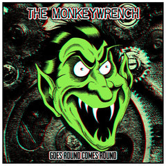 THE MONKEYWRENCH - Goes Round Comes Round LP (w/ download card)