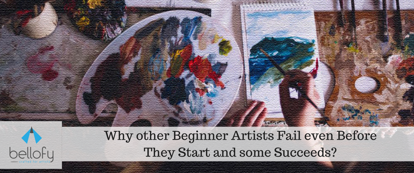 Why other Beginner Painters Fail even Before They Start and some Succeeds?