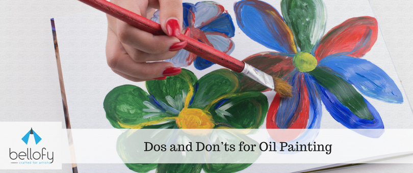 Dos and Don'ts for Oil Painting