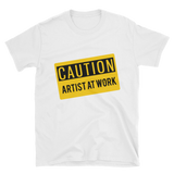 Caution: Artist at Work