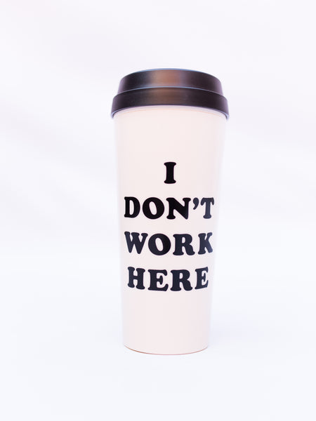 Hot Stuff Thermal Mug, I Don't Work Here