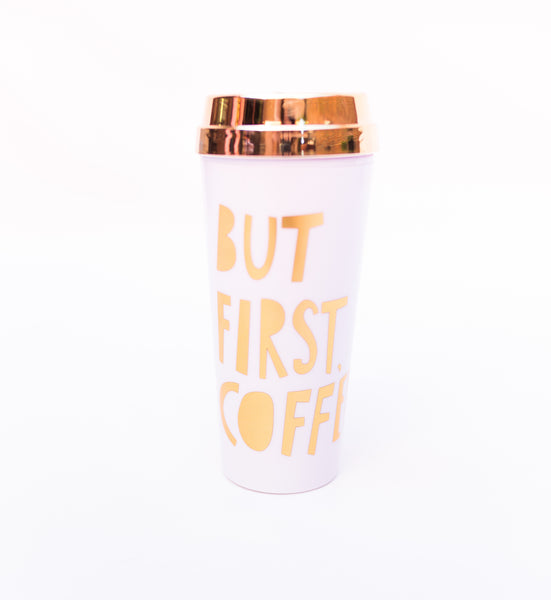 Hot Stuff Thermal Mug, But First Coffee(Gold)