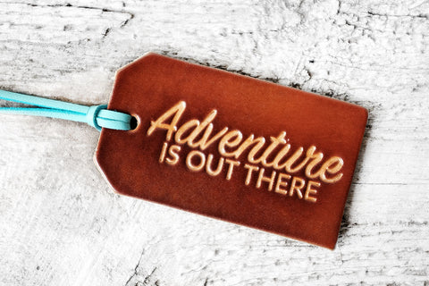 Adventure is Out There Leather Luggage Tag - Exsect Inc. - 1