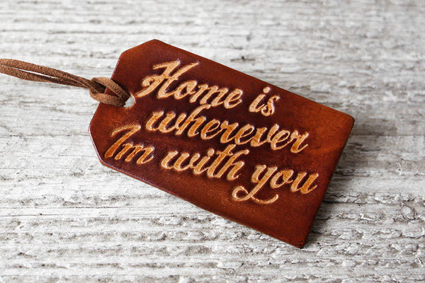 Home is Wherever Im With You Luggage Tag - Exsect Inc. - 1