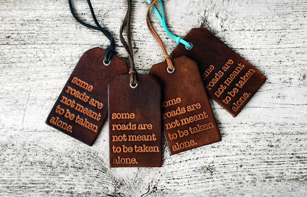 Some Roads Are Not Meant To Be Taken Alone Luggage Tag - Exsect Inc. - 2