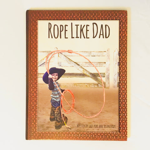 Rope Like Dad