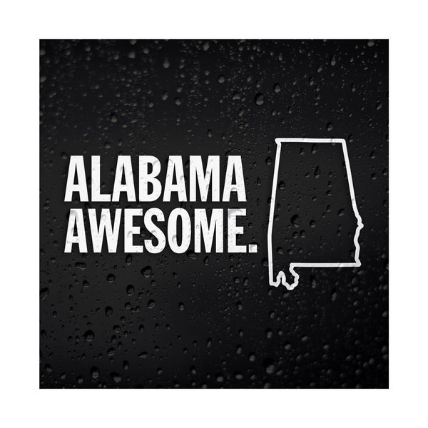 Alabama Awesome White Vinyl Sticker