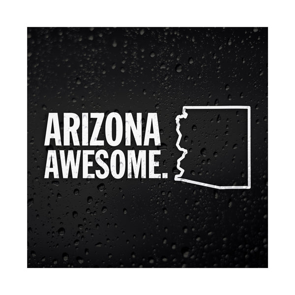 Arizona Awesome White Vinyl Sticker